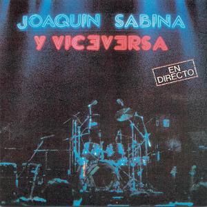 Joaquín Sabina - Joaquin Sabina: En Directo