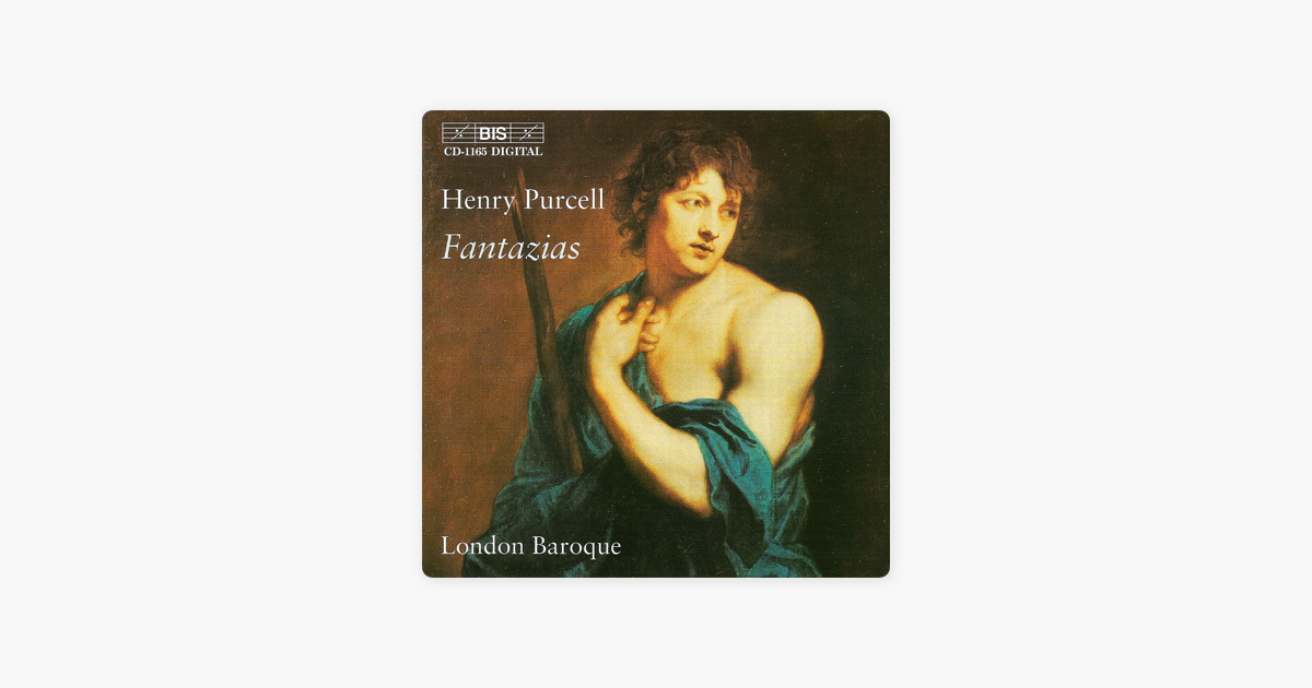 604bd1c2c  Purcell  Fantazias - Pavan - Chacony - In Nomine by London Baroque on  Apple Music