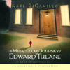 Kate DiCamillo - The Miraculous Journey of Edward Tulane (Unabridged)  artwork