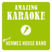 Best of Hermes House Band (Karaoke)