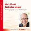 Robert Betz - Muss ich mir das bieten lassen? artwork
