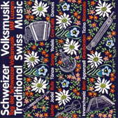 Schweizer Volksmusik  Traditional Swiss Music-Various Artists
