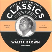 Walter Brown - Work Don'T Bother Me (04-22-49)