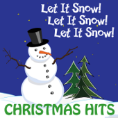 Let It Snow! Let It Snow! Let It Snow! Christmas Hits