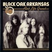 Black Oak Arkansas - Let Life Be Good to You