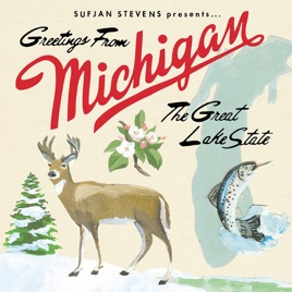 Greetings from michigan the great lake state deluxe version by greetings from michigan the great lake state deluxe version sufjan stevens m4hsunfo