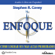 Stephen R. Covey - Enfoque (Texto Completo): Como lograr sus mas altas prioridades (Unabridged)