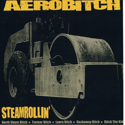 Steamrollin' - Aerobitch