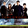 Joseph Lidster - Torchwood: Lost Souls (Dramatised)  artwork