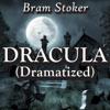 Bram Stoker - Dracula (Dramatized) (Unabridged)  artwork