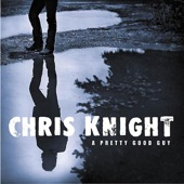Chris Knight - highway junkie