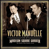 Victor Manuelle: Live At Madison Square Garden