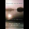 Jonathan Raban - Passage to Juneau: A Sea and Its Meanings  artwork