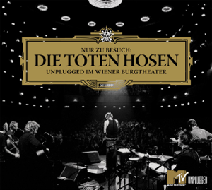 Die Toten Hosen - Nur zu Besuch: Die Toten Hosen unplugged im Wiener Burgtheater