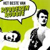 Het beste van Rubberen Robbie - Rubberen Robbie