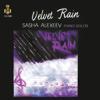 Velvet Rain - Sasha Alexeev