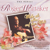 Mehr Als Alles Auf Der Welt-Roger Whittaker