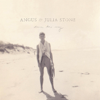 Down the Way - Angus & Julia Stone