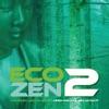 Eco-Zen 2
