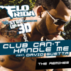 Flo Rida - Club Can't Handle Me (F*** Me I'm Famous Remix) artwork
