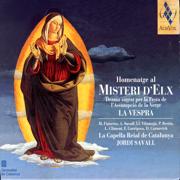 Homenatge Al Misteri D'Elx - la Vespra - Hespèrion XXI, Jordi Savall & Montserrat Figueras - Hespèrion XXI, Jordi Savall & Montserrat Figueras