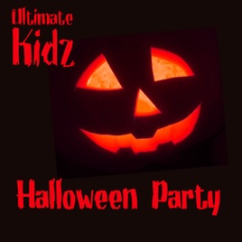 Ultimate Kidz Halloween Party by Hallo-Wee on Apple Music