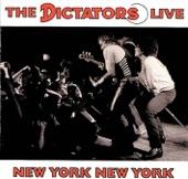 The Dictators - New York New York