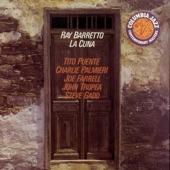 Ray Barretto - La Cuna