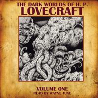 H. P. Lovecraft - The Dark Worlds of H. P. Lovecraft, Volume 1 artwork