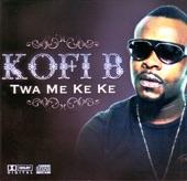 Kofi B - Mmobrowa