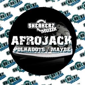 Polkadots / Maybe - Single