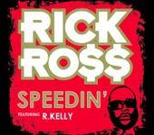Speedin' (feat. R. Kelly) - Single