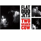 Flat Duo Jets - Everybody's Movin'