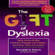 Ronald D. Davis & Eldon Braun - The Gift of Dyslexia: Why Some of the Smartest People Can't Read and How They Can Learn (Unabridged)