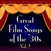 Reader's Digest Music: Great Film Songs of the '30s, Vol. 2