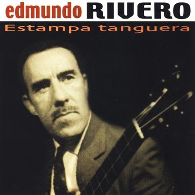 Estampa Tanguera - Edmundo Rivero