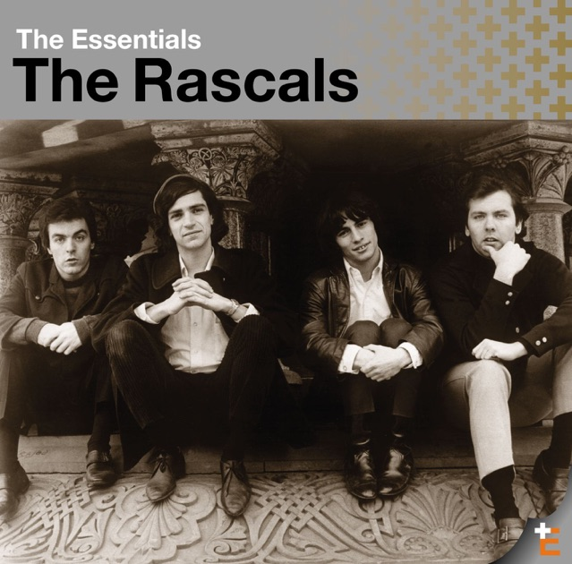 Download Song Better Now: Essentials: The Rascals By The Rascals On Apple Music
