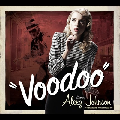 Voodoo - Alexz Johnson