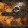 Mormon Tabernacle Choir - Called to Serve  artwork