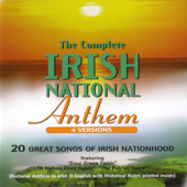 Amhran Na Bhfiann (The Irish National Anthem - Irish Version)