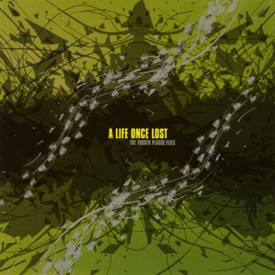 The Fourth Plague: Flies - EP - A Life Once Lost