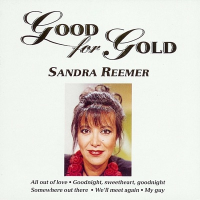 Good for Gold - Sandra Reemer