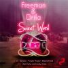 Sweet Word - Freeman & Drilla