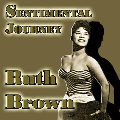 Sentimental Journey - Ruth Brown