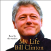 My Life (Abridged Nonfiction) - Bill Clinton