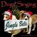 Jingle Bells (Singing Dogs) - Dogs Singing