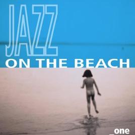 Jazz On The Beach Vol 1 Various Artists