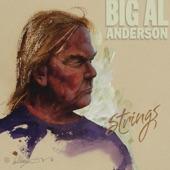 Big Al Anderson - Satan's Just Waitin'