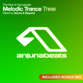 The Best of Anjunabeats Melodic Trance 03 - Mixed By Above & Beyond