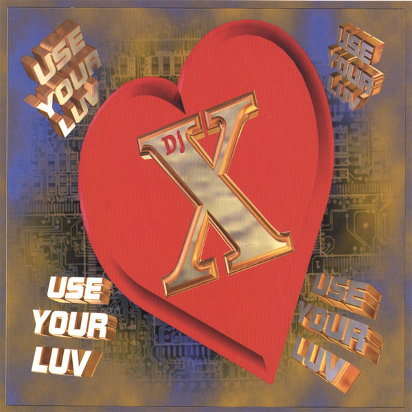 ‎Use Your Luv by DJ X on iTunes